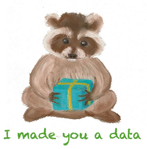 I made you a data